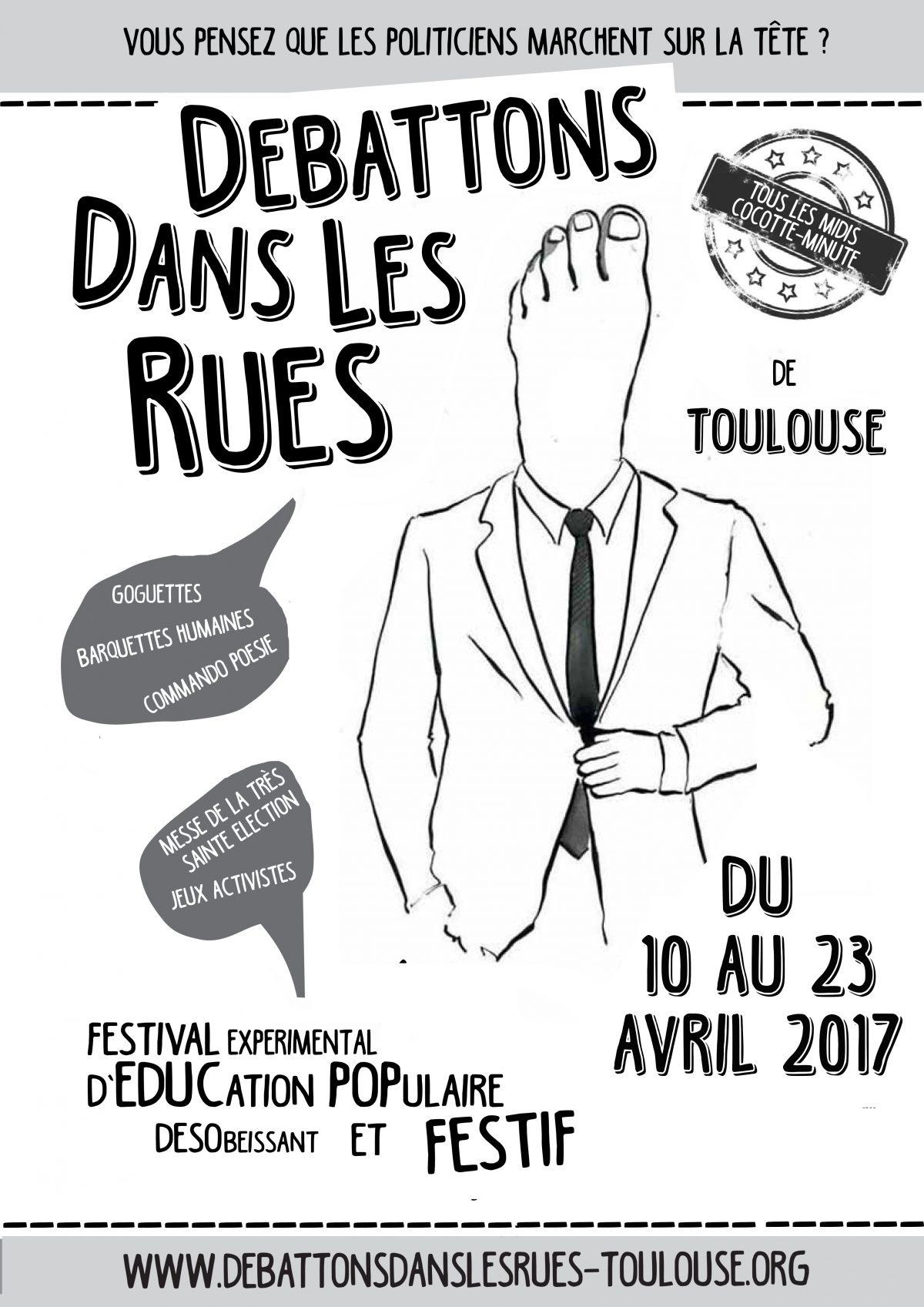 Débattons dans les rues à Toulouse du 10 au 23 avril 2017